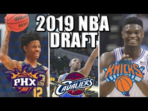 Mock 2019 NBA Draft! Zion Williamson to the Knicks? Ja Morant to Phoenix? thumbnail