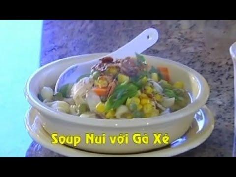 Soup Nui Với Gà Xé - Xuân Hồng