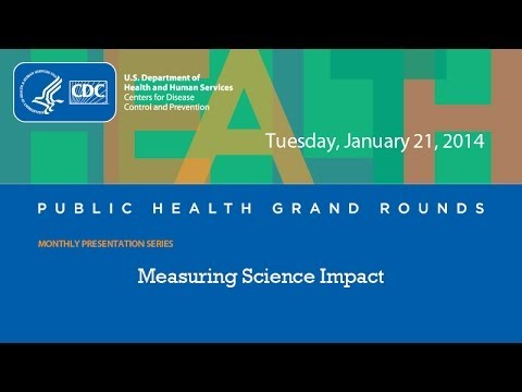 CDC Grand Rounds: Science Impact