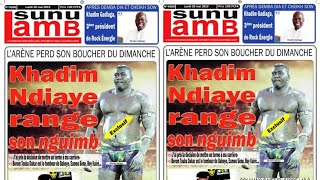 Khadim Ndiaye range son nguimb... Revue de presse Lutte TV du 20 mai 2019