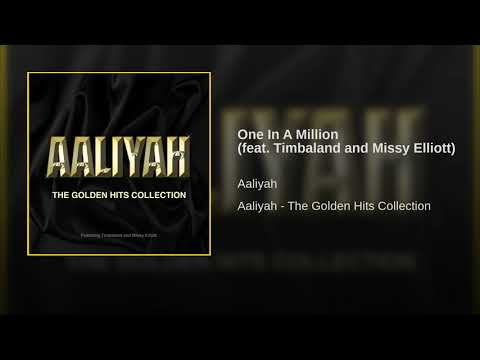 One In A Million feat Timbaland and Missy Elliott