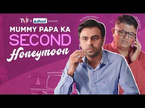 Mummy Papa Ka Second Honeymoon    TVF