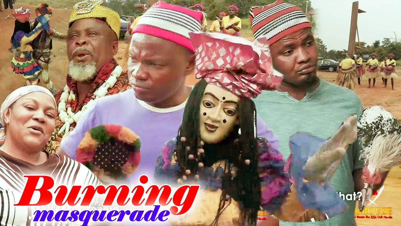 Download burning masqurade 1&2 - 2020 Latest Nigerian Nollywood Igbo Movie Full HD