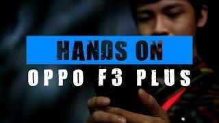 Hands On OPPO F3 Plus : Lebih Cantik Dari Raisa?