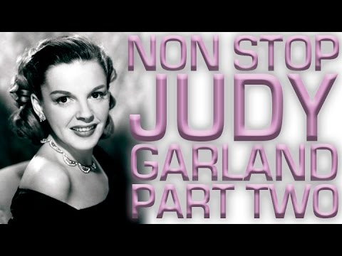 Non Stop Judy Garland | Part 2