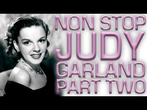 Non Stop Judy Garland | Part 2