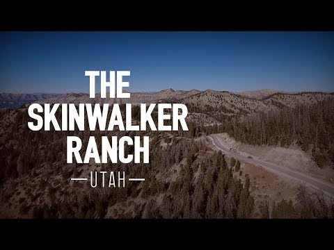 Skinwalker Ranch: The Most Paranormal Hotspot on Planet Earth...