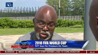 NFF Says No Pressure On Super Eagles | Sports This Morning |