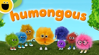 humongous   words with puffballs sesame studios