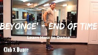 Lean how to dance - Move request - Beyonce' - End of Time