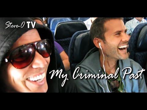 My Criminal Past - Steve-O