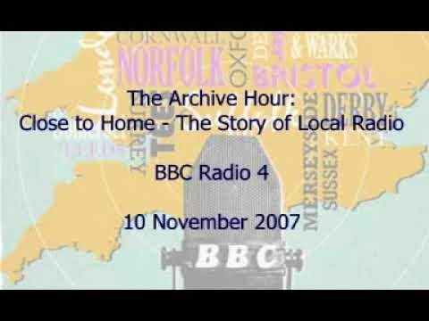 The Archive Hour : Close to Home (40 Years of BBC Local Radio)