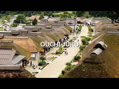 Ouchi-juku, Fukushima | One Minute Japan Travel Guide
