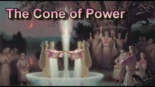 What Is The Cone of Power?
