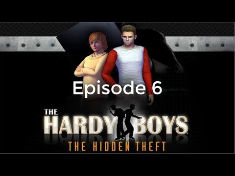 Download The Hardy Boys: The Hidden Theft - Episode 6