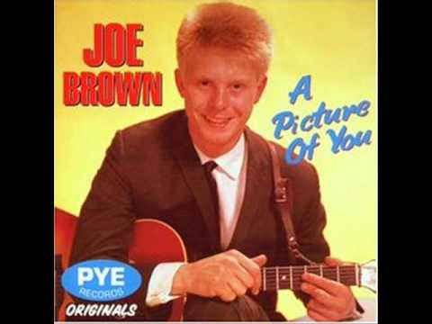 Joe Brown & The Bruvvers  A Picture Of You