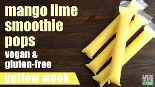 mango lime smoothie pops (vegan & gluten-free) Something Vegan Yellow Week