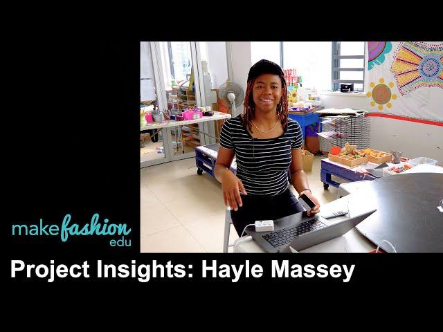 MakeFashion Edu Project Insights: Hayle Massey