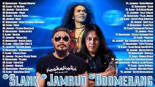 Kumpulan Lagu Slank, Boomerang & Jamrud - 46 Lagu Hits Terbaik Sepanjang Masa