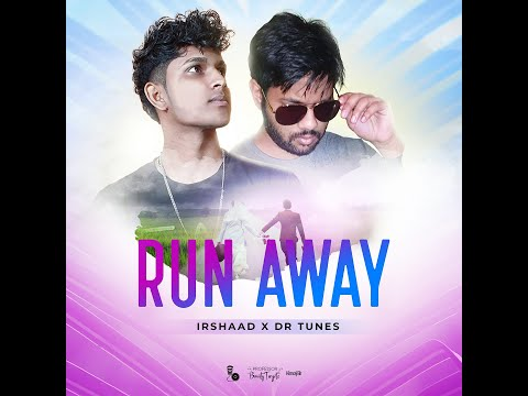 Run Away by Mr Irshaad & Dr Tunes