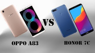 Difference Between OPPO A83 VS Honor 7C Smartphone || Features || Specifications || Who is Best