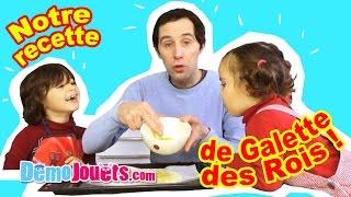 La Famille Démo Jouets livre sa recette de la Galette des Rois ! Al...