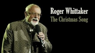 "Roger Whittaker  ""The Christmas Song (Chestnuts Roasting On An Open Fire)"""