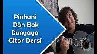 Pinhani - Dön Bak Dünyaya Gitar Dersi - Gitarda Nasıl Çalınır Video
