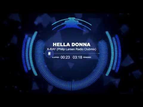 Hella Donna - X-Ray (Philip Larsen Radio Clubmix)