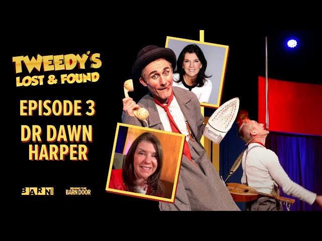 Tweedy's Lost & Found Episode 3 with Dr Dawn Harper | Clown | Children's Theatre