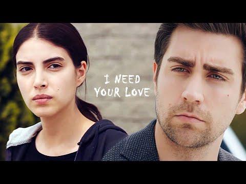 Yağız & Hazan || I Need Your Love