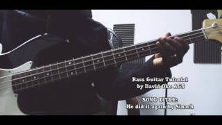 Bass Guitar tutorial -  He did it again by Sinach