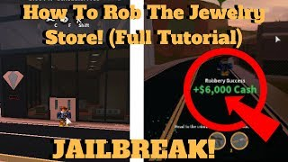 (jailbreak) how to rob the jewelry store (full tutorial) [roblox]