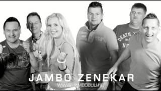 Jambo Zenekar-Cigányleány-Nekem nem kell más (Mix)