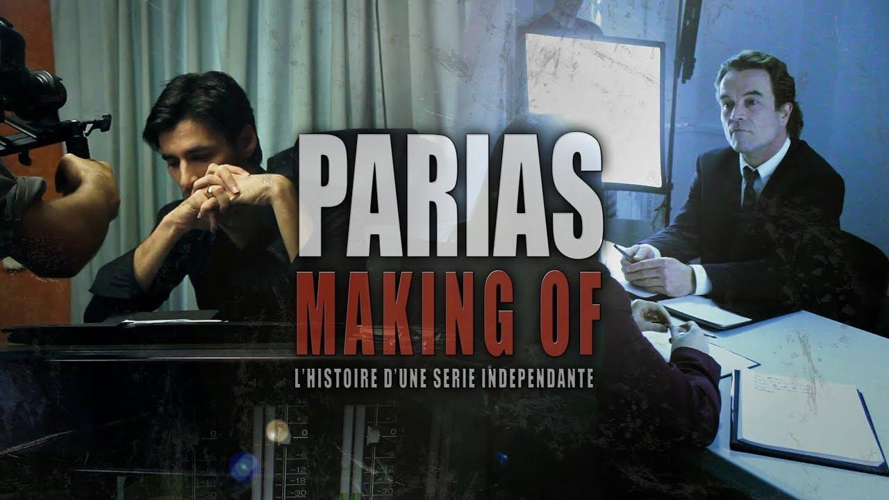 PARIAS - L'histoire d'une série indépendante