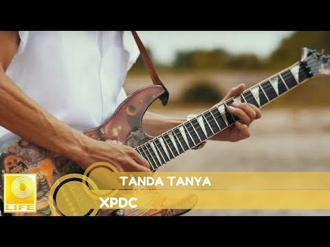 XPDC - Tanda Tanya (2014) #TandaTanya