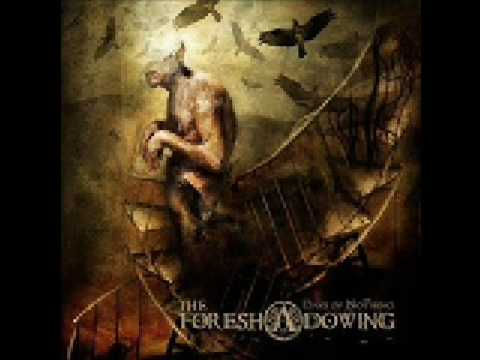 The Foreshadowing - Death is our Freedom