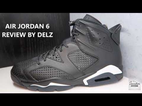 AIR JORDAN 6 BLACK CAT 2016 RETRO SNEAKER REVIEW BY DJ DELZ