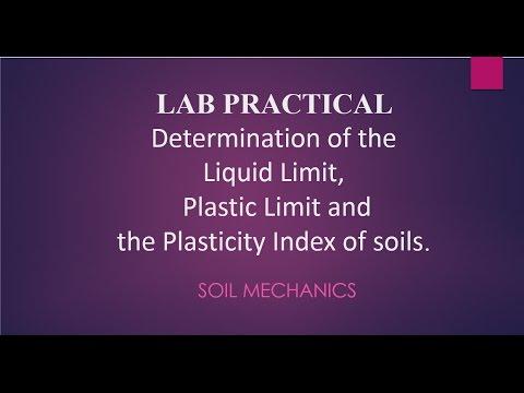 Atterberg Limit Tests - Liquid Limit, Plastic Limit and the Plasticity Index of soils.