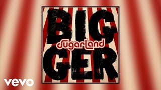 Sugarland - Tuesday