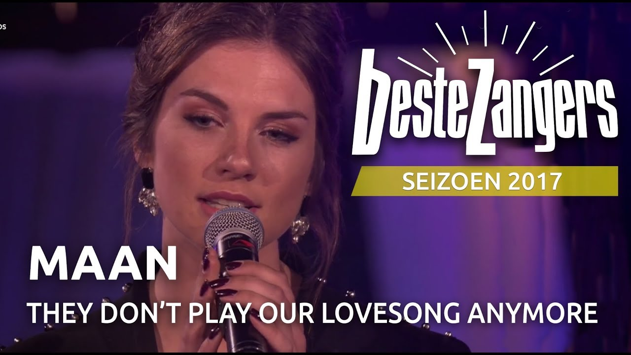 Maan  They dont play our lovesong anymore  Beste Zangers