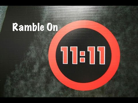 11:11 Ramble ON