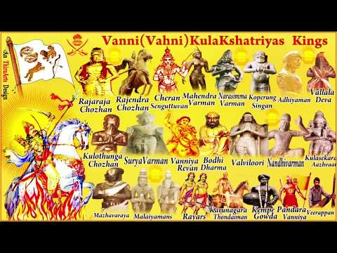 VanniyarKulaKshatriya  Chera Chola Pallava Pandya Kings    full history    vanniyar