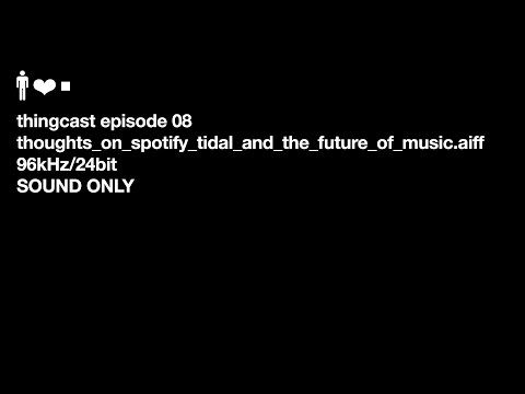 My Thoughts On Spotify, Tidal and the Future of the Music Industry