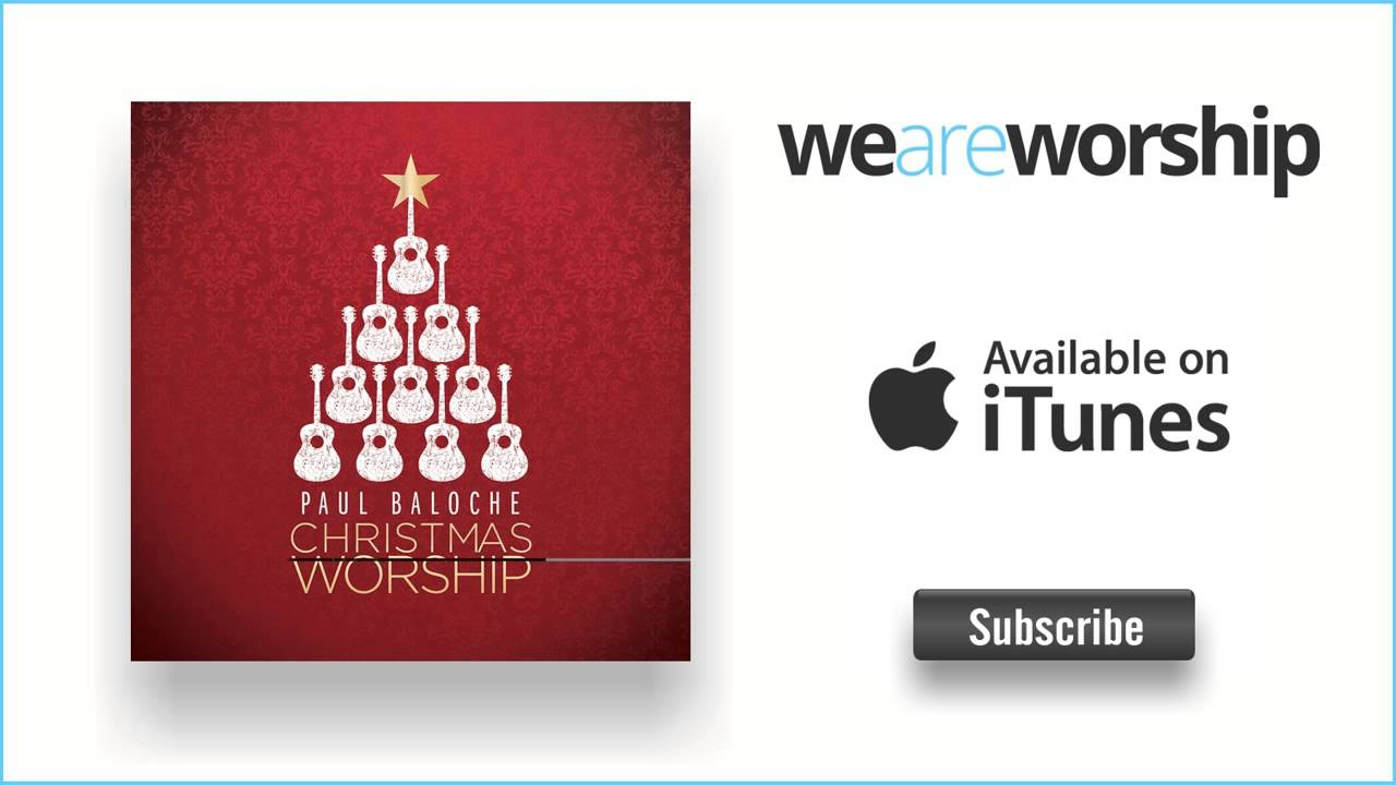 paul-baloche-angels-instrumental-weareworshipmusic