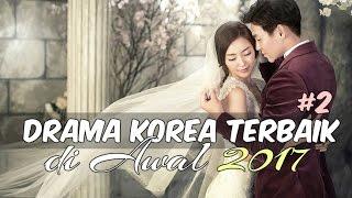 Video 6 Drama Korea Terbaik di Awal 2017 #2 | Wajib Nonton download MP3, 3GP, MP4, WEBM, AVI, FLV Januari 2018