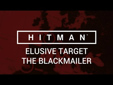 Hitman: Elusive Target - The Blackmailer
