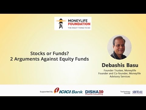 Stocks or Funds? - 2 Arguments Against Equity Funds