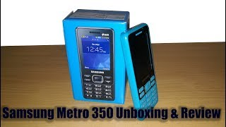 Samsung Metro 350 Unboxing & Review 2018