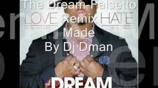 The Dream-Falsetto Remix By Dj Dman